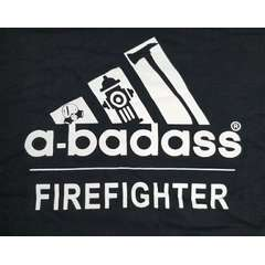 A-BADASS Fire Fighter T-Shirt