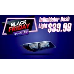 BLACK FRIDAY SALE INTIMIDATOR LED DASH LIGHT