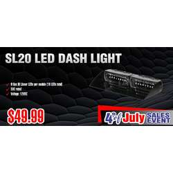 SL20 LED DASH LIGHT 4th of July Sale