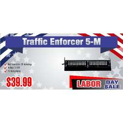 Traffic Enforcer 5-M Labor Day Sale